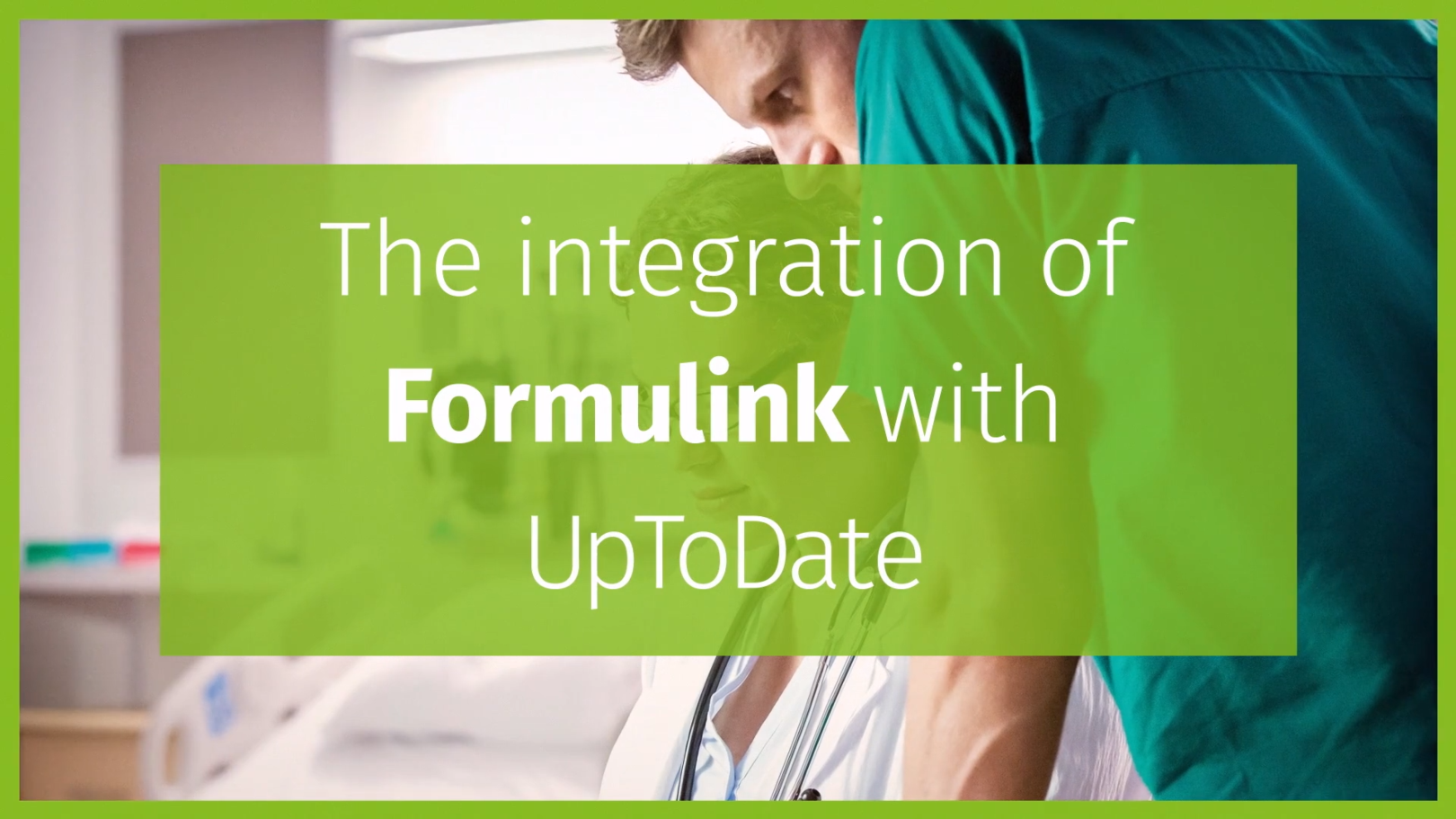 Formulink Integration within UpToDate, Wolters Kluwer